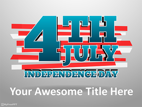 4th of July Greeting PowerPoint Template