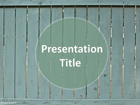 Free Wooden Fence PowerPoint Template